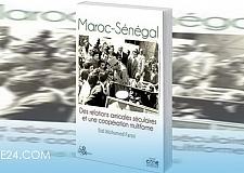 إصدار مؤلف حول العلاقات العريقة المغربية السنغالية